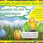 """GOK Chmielno ogłasza konkurs """"Wielkanoc ma moc na Kaszubach"""""""