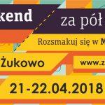 """""""Weekend za pół ceny"""" już 21 i 22 kwietnia!"""