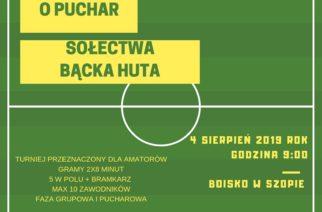 Vlll Turniej Piłki Nożnej o Puchar Sołectwa Bącka Huta! Trwają zapisy