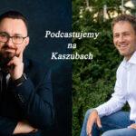 """""""Podcastujemy na Kaszubach"""" – odc. 6 – Social Media (gość – Adam Kowalewski, psycholog)"""
