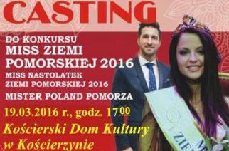 Miss Ziemi Pomorskiej 2016: casting w Kościerzynie