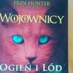"""Erin Hunter """"Ogień i lód"""" [RECENZJA]"""