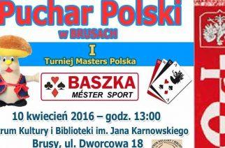 Puchar Polski w Baśkę: I Turniej Masters Polska w Brusach już 10 kwietnia