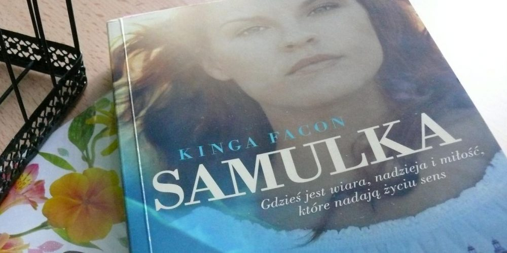 """""""Samulka"""" Kingi Facon [RECENZJA]"""