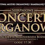 Rusza  I Letni Festiwal Muzyki Organowej i Kameralnej w Żukowie