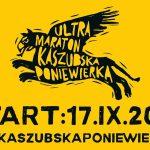 Ultramaraton Kaszubska Poniewierka: 100 km dla twardzieli  [PROGRAM]