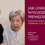 """Warsztaty dla seniorów w Żukowie pt. """"Jak uniknąć wyłudzenia pieniędzy"""""""