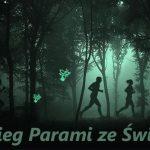 Nocny Bieg Par ze Świetlikami w maju w Puszczy Darżlubskiej