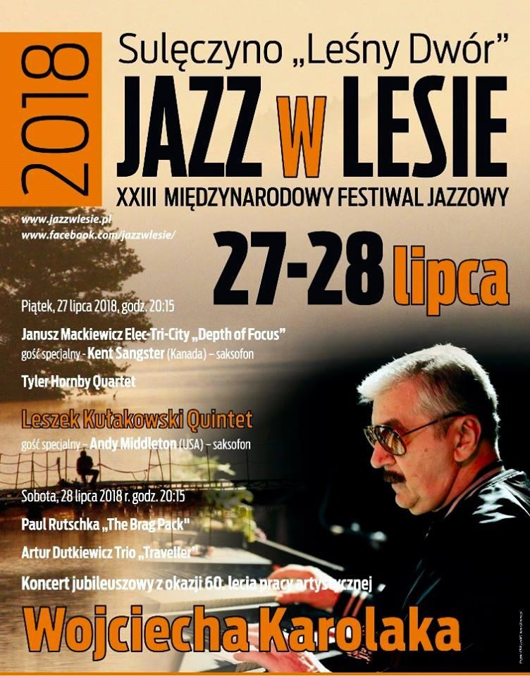 XXIII Międzynarodowy Festiwal Jazzowy - JAZZ w LESIE