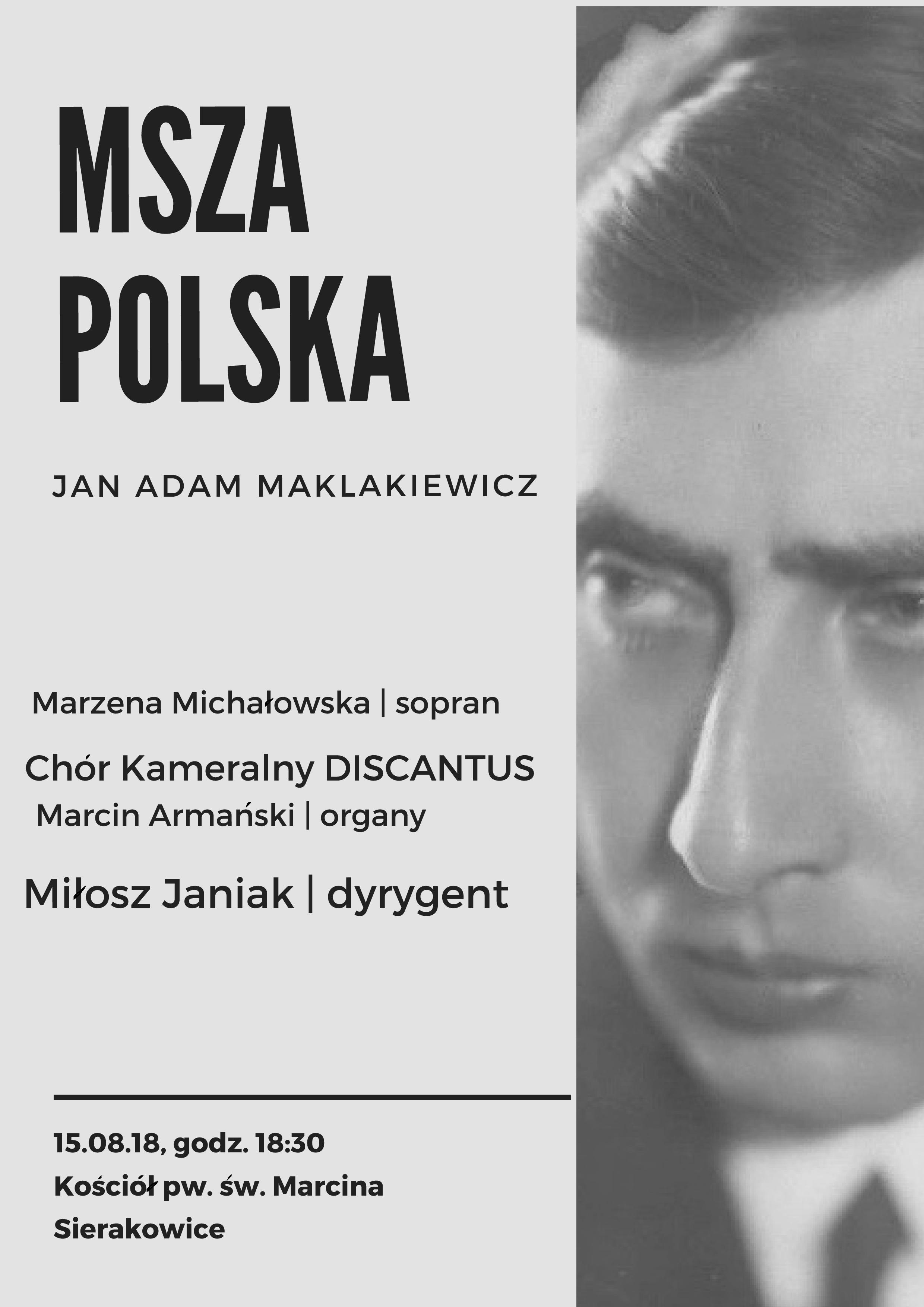 """Koncert chóru Discantus - """"Msza polska"""" Jana Adama Maklakiewicza"""