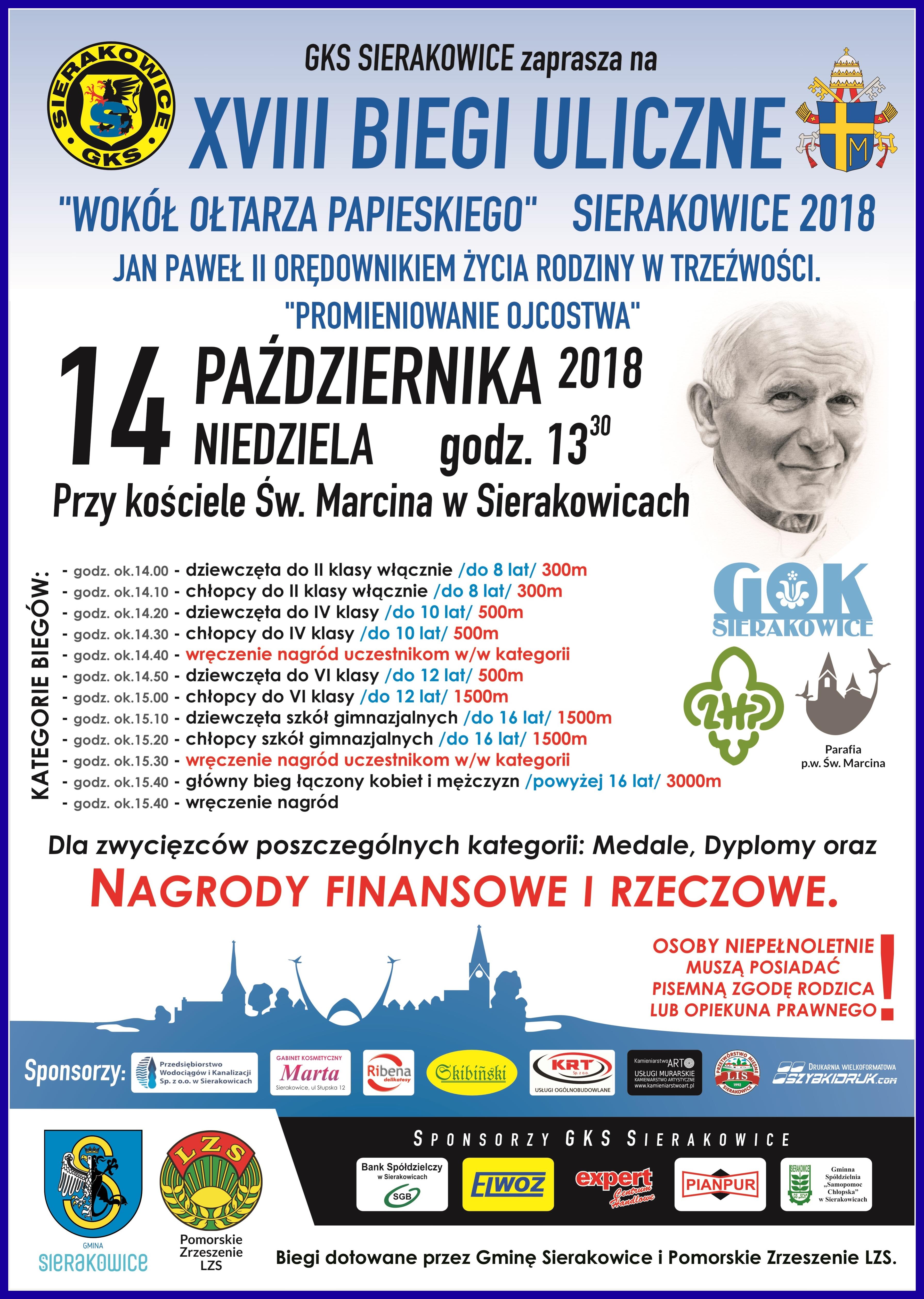 """XVIII Biegi Uliczne ,,Wokół ołtarza papieskiego"""" - Sierakowice"""