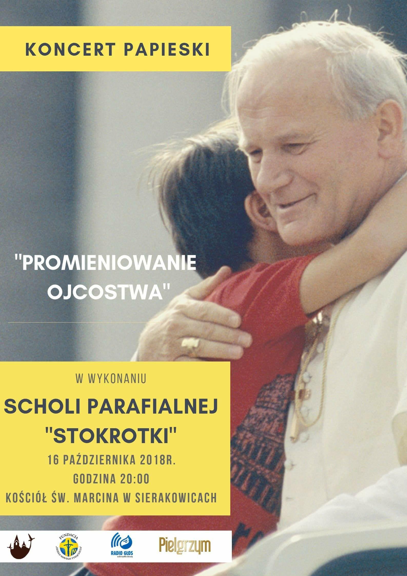 """Koncert papieski """"Promieniowanie Ojcostwa"""""""