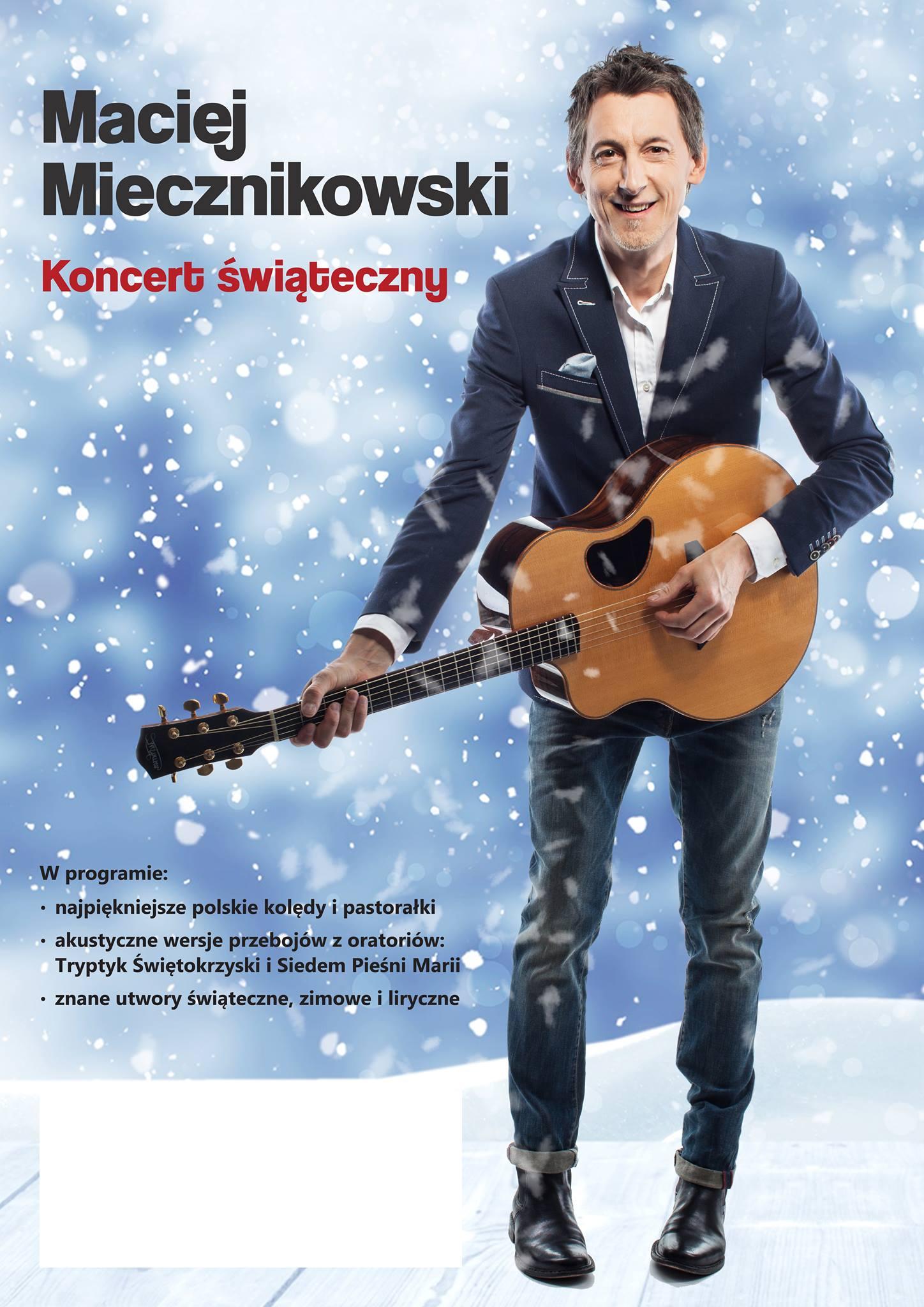 Koncert kolęd Macieja Miecznikowskiego dla kartuskiego hospicjum