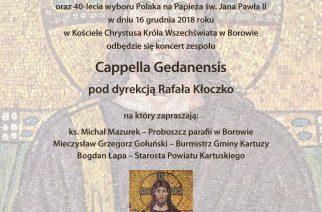 Cappella Gedanensis już 16 grudnia w Borowie!