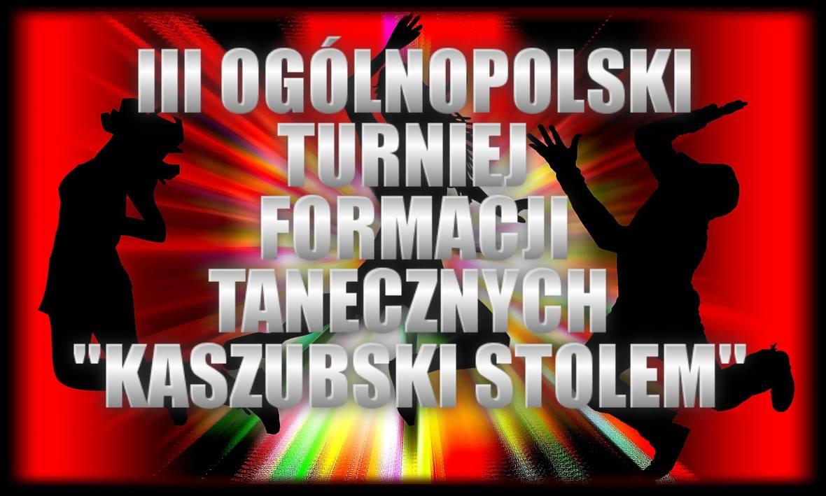 III Ogólnopolski Turniej Fomacji Tanecznych Kaszubski Stolem