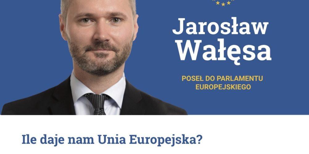 """Jarosław Wałęsa: """"Sprawdź, ile daje nam Unia Europejska""""?"""