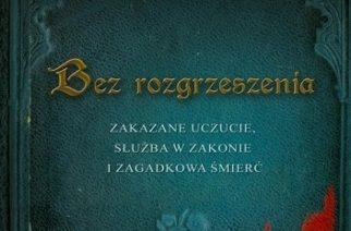 """""""Bez rozgrzeszenia"""", Mariusz W. Kliszewski – Przeczytane #2"""