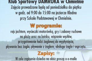 """KS Damroka zaprasza na """"Wakacje pod żaglami""""!"""