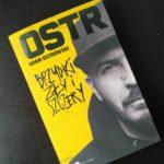 """""""Brzydki, zły i szczery"""", Adam Ostrowski, OSTR – Przeczytane #3"""