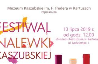 Muzeum Kaszubskie zaprasza na Festiwal Nalewki Kaszubskiej!