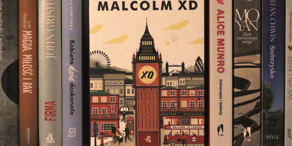 """""""Emigracja"""", Malcolm XD – Przeczytane #4"""